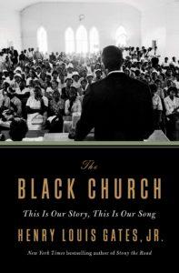 Henry Louis Gates Jr., The Black Church