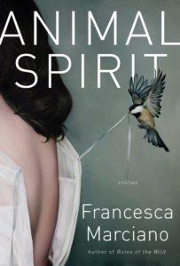Francesca Marciano, Animal Spirit: Stories