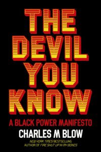 Charles M. Blow, The Devil You Know