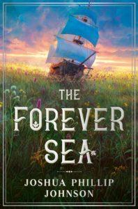 Joshua Phillip Johnson, The Forever Sea