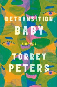 Torrey Peters, Detransition, Baby