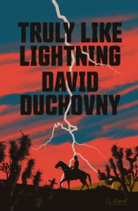 David Duchovny, Truly Like Lightning