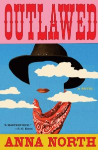 Anna North, Outlawed