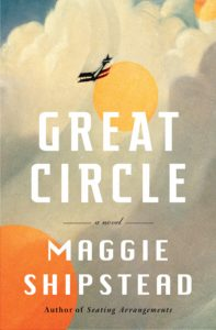 Maggie Shipstead, Great Circle
