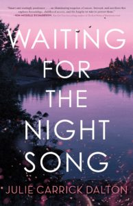 Julie Carrick Dalton, Waiting for the Night Song