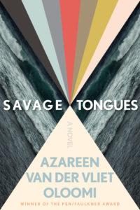 Azareen Van der Vliet Oloomi's SAVAGE TONGUES