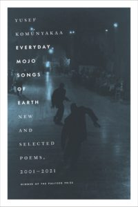 Yusef Komunyakaa, Everyday Mojo Songs of Earth