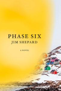 Jim Shepard, Phase Six