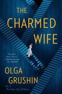 Olga Grushin,The Charmed Wife