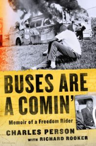 Charles Person with Richard Rooker, Buses Are a Comin'