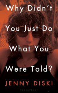 Jenny Diski, Why Didn't You Just Do What You Were Told?