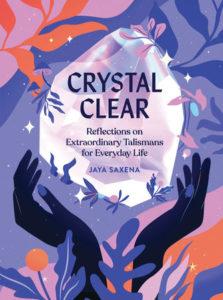 Jaya Saxena, Crystal Clear