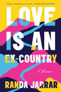 Randa Jarrar, Love Is An Ex-Country