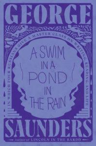 George Saunders, A Swim in a Pond in the Rain