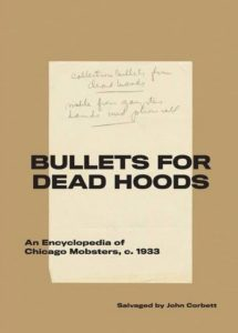 "John Corbett (""salvaged by""), Bullets for Dead Hoods"