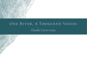 One River, a Thousand Voices