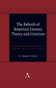 Rebirth of American Literary Theory and Criticism by Aram Veeser