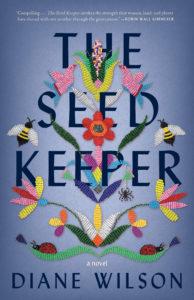 Diane Wilson, The Seed Keeper