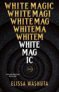 Elissa Washuta, White Magic