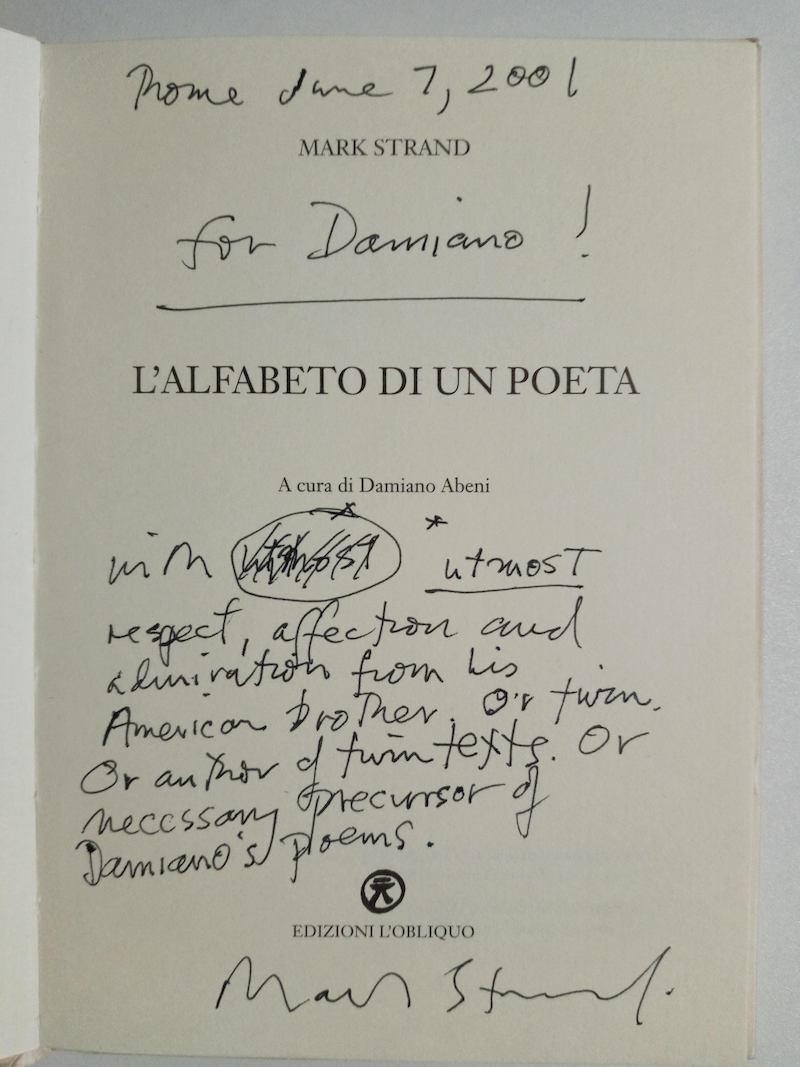 Damiano Abeni, Mark Strand's inscription