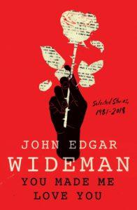 John Edgar Wideman, You Made Me Love You