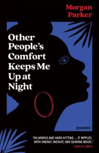morgan parker other people's comfort keeps me up at night