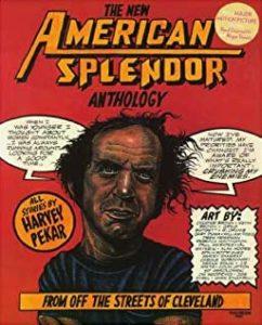 Harvey Pekar, The NewAmerican Splendor Anthology