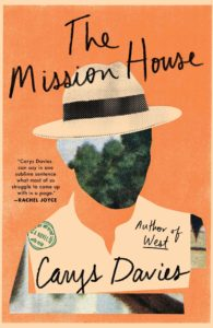 The Mission House by Carys Davies