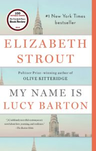 Elizabeth Strout, My Name is Lucy Barton