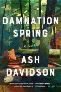 Ash Davidson, Damnation Spring