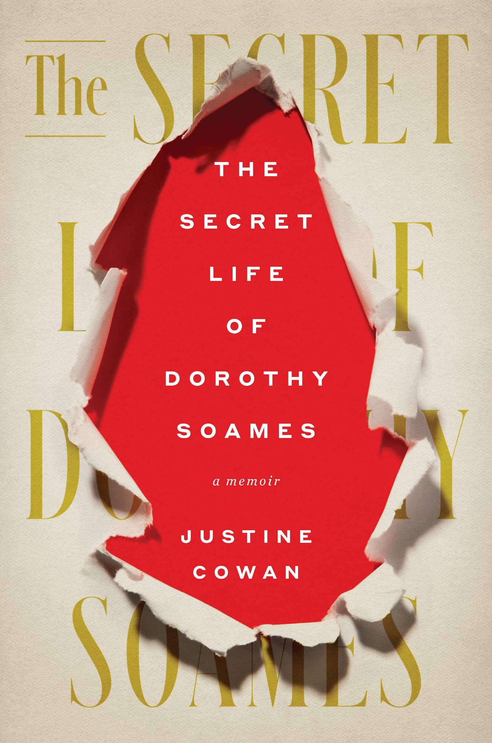 """Justine Cowan,<a href=""""https://bookshop.org/a/132/9780062991010"""" target=""""_blank"""" rel=""""noopener""""><em>The Secret Life of Dorothy Soames</em></a>; cover design by Mark Melnick (Harper, January 12)"""
