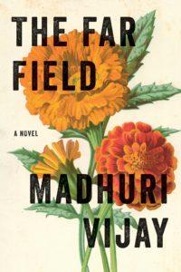 Madhuri Vijay, The Far Field