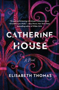 Elisabeth Thomas, Catherine House
