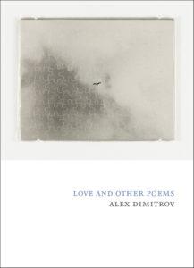 Love & Other Poems byAlex Dimitrov.