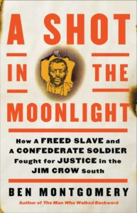 Ben Montgomery_A Shot in the Moonlight
