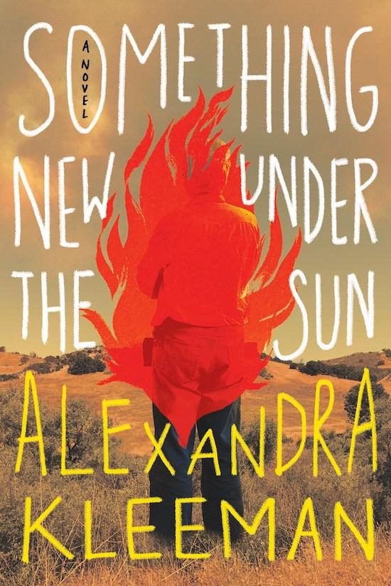 Alexandra Kleeman, Something New Under the Sun