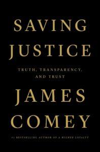 James Comey_Saving Justice