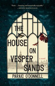 Paraic O'Donnell_The House on Vesper Sands