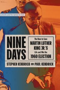 Stephen Kendrick and Paul Kendrick, Nine Days