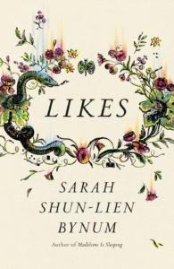Sarah Shun-lien Bynum, Likes