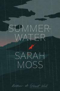 Summerwater_Sarah Moss