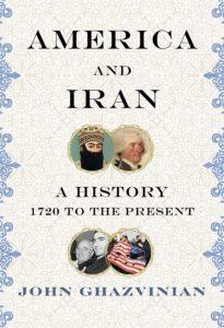 america and iran_john ghazvinian