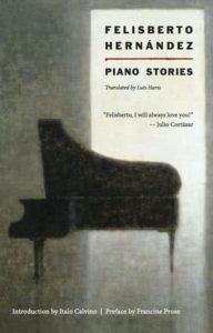"Felisberto Hernández, ""Except Julia"" (from Piano Stories)"
