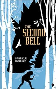 The Second Bell Gabriela Houston