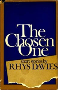 """Rhys Davies (1901 – 1978), """"I Will Keep Her Company,"""" fromThe Chosen One"""