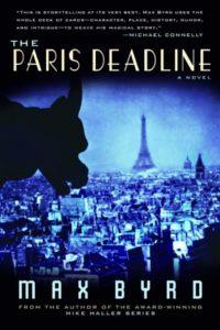 Max Byrd, The Paris Deadline