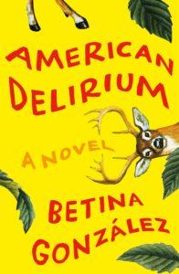 American Delirium by Betina González