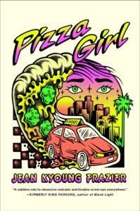Jean Kyong Frazier,Pizza Girl