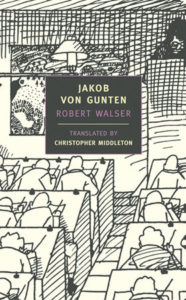 Robert Walser, tr. Christopher Middleton, Jakob von Gunten