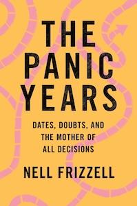 Nell Frizzell Panic Years Motherhood